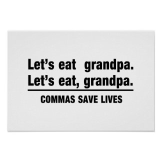 Commas Save Grandpas Poster