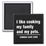 Commas Save Lives 2 Inch Square Magnet