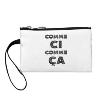 Comme Ci, Comme Ca - Funny French Change Purse