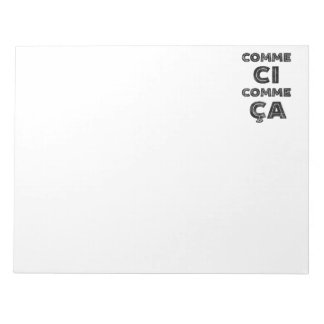 Comme Ci, Comme Ca - Funny French Notepad