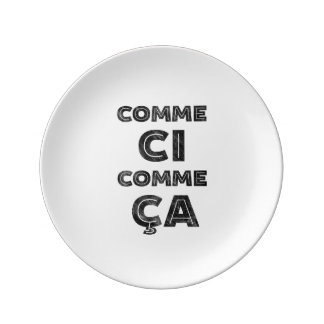 Comme Ci, Comme Ca - Funny French Plate