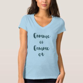 Comme ci Comme ça T-shirt