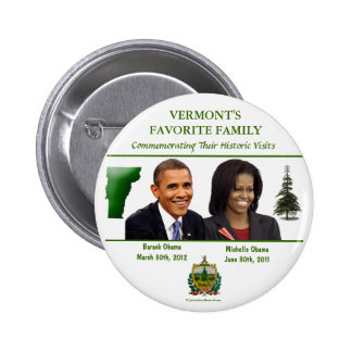 Commemorative Vermont Visits by BARACK and MICHELL Pinback Button
