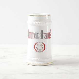 Comment Allez-Vous? Canada Flag Colors Beer Stein