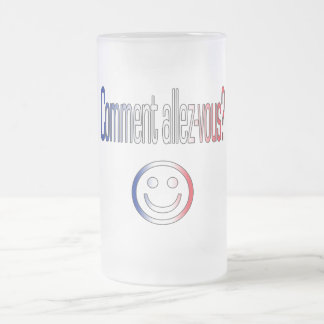 Comment Allez-Vous? French Flag Colors Frosted Glass Beer Mug