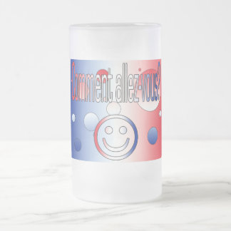 Comment Allez-Vous? French Flag Colors Pop Art Frosted Glass Beer Mug