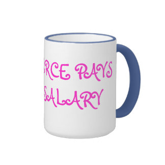 COMMERCE PAYS YOUR SALARY RINGER COFFEE MUG