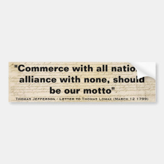 Commerce With All Nations Alliance With None Bumper Sticker