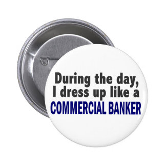 Commercial Banker During The Day Buttons