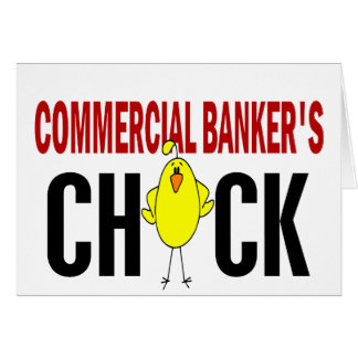 Commercial Banker's Chick Greeting Card