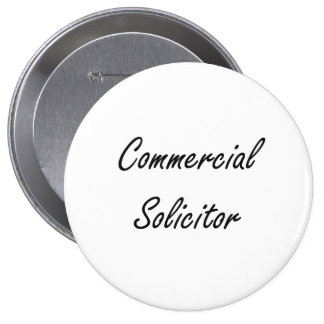 Commercial Solicitor Artistic Job Design 4 Inch Round Button