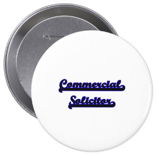 Commercial Solicitor Classic Job Design 4 Inch Round Button