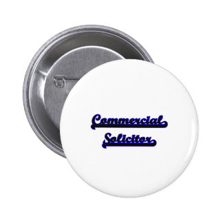 Commercial Solicitor Classic Job Design 2 Inch Round Button