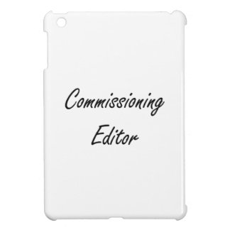 Commissioning Editor Artistic Job Design iPad Mini Case