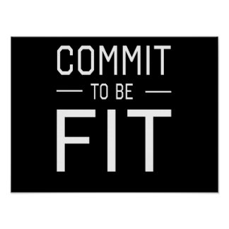 Commit to be Fit Posters