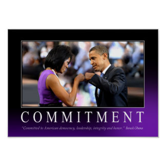 Commitment (Obama Fist Bump) Poster