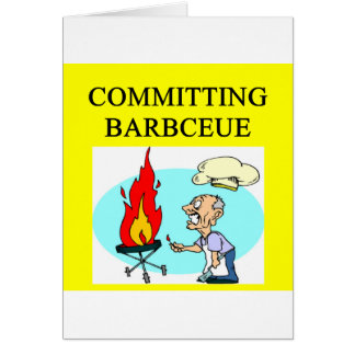 committing barbecue joke greeting cards