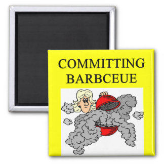committing barbecue joke refrigerator magnet