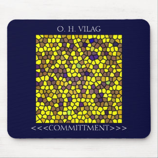 COMMITTMENT16, <<<COMMITTMENT>>>, O. H. VILAG MOUSE PAD