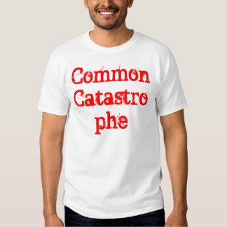 Common Catastrophe T-shirt