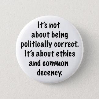Common Decency Pinback Button