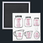 "Common kitchen measurements magnet<br><div class=""desc"">This magnet is of common kitchen measurements on hand drawn mason jars,  measuring cups and spoon.</div>"