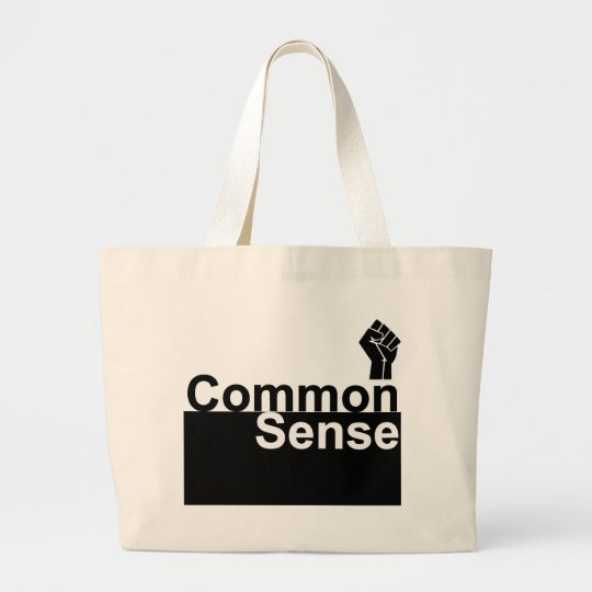 Common Sense 1 Large Tote Bag