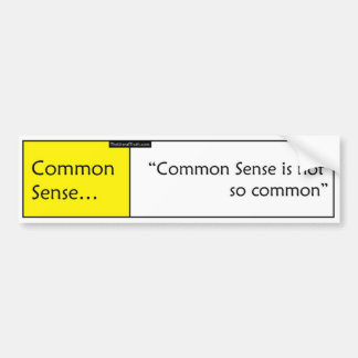 Common Sense Bumper Sticker