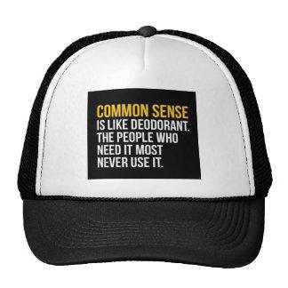 COMMON SENSE IS LIKE DEODORANT FUNNY SAYINGS TRUIS TRUCKER HAT