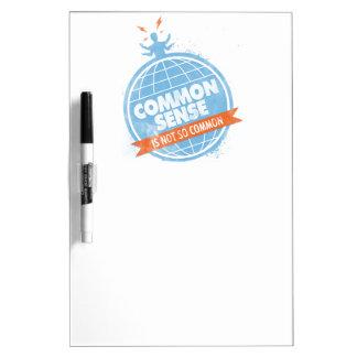 Common Sense Is Not So Common Dry-Erase Board