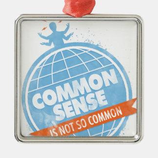 Common Sense Is Not So Common Square Metal Christmas Ornament