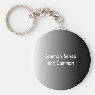 Common Sense Isn't Common Keychain