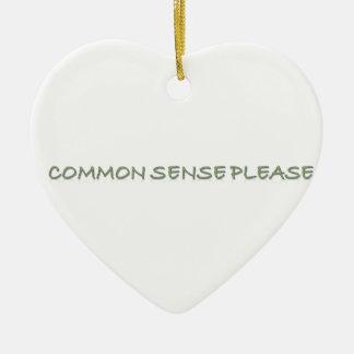 common sense please ceramic ornament