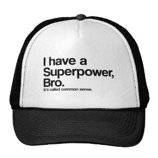 Common Sense Superpower Trucker Hat