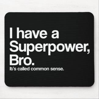 Common Sense Superpower Mouse Pad