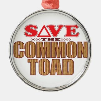 Common Toad Save Metal Ornament