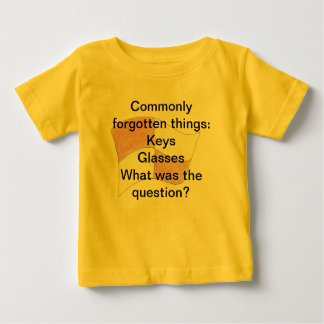 Commonly forgotten things baby T-Shirt
