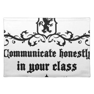 Communicate Honestly In Your Class Cloth Placemat