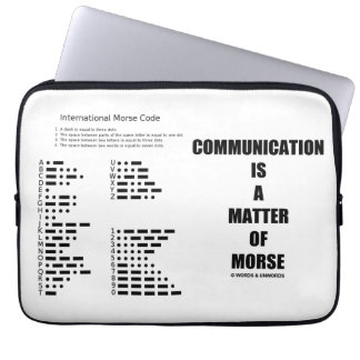 Communication Is A Matter Of Morse Code Humor Computer Sleeve