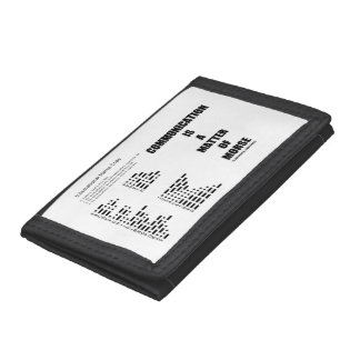 Communication Is A Matter Of Morse Code Humor Tri-fold Wallets