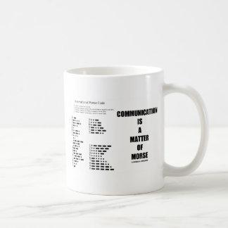 Communication Is A Matter Of Morse Coffee Mugs