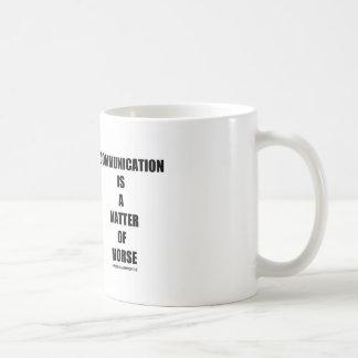 Communication Is A Matter Of Morse Coffee Mug