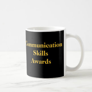 Communication Skills Awards Office Humor Award Coffee Mug