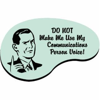 Communications Person Voice Cut Out