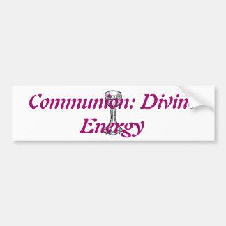 Communion: Divine Energy Bumper Sticker