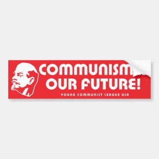 """Communism is our future!"" YCLUSA Car Bumper Sticker"