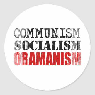 COMMUNISM SOCIALISM OBAMANISM Faded.png Classic Round Sticker