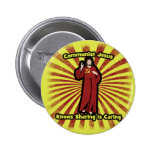 Communist Jesus knows Sharing is Caring Pinback Button