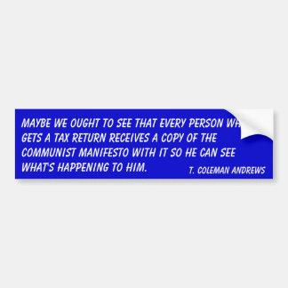 Communist Manifesto & Tax Returns Bumper Sticker