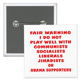 Communists, Socialist, Liberals, Jihadists, Obama Pinback Button